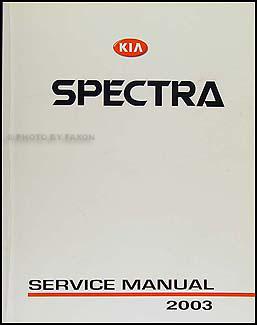 2003 kia spectra repair shop manual original rh faxonautoliterature com Kia Spectra Hatchback Kia Sportage