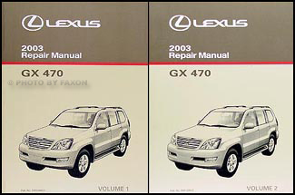 2003 lexus gx 470 repair shop manual original 2 volume set rh faxonautoliterature com 2003 Lexus SUV 450 2003 lexus gx470 service manual