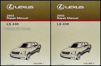 2003 lexus ls 430 repair shop manual original 2 volume set rh faxonautoliterature com lexus ls430 repair manual lexus ls 430 owners manual