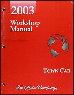 2003 lincoln town car repair shop manual original. Black Bedroom Furniture Sets. Home Design Ideas