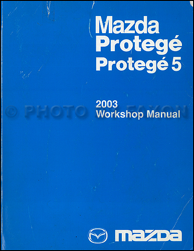 2003 mazda protege and protege 5 repair shop manual original. Black Bedroom Furniture Sets. Home Design Ideas