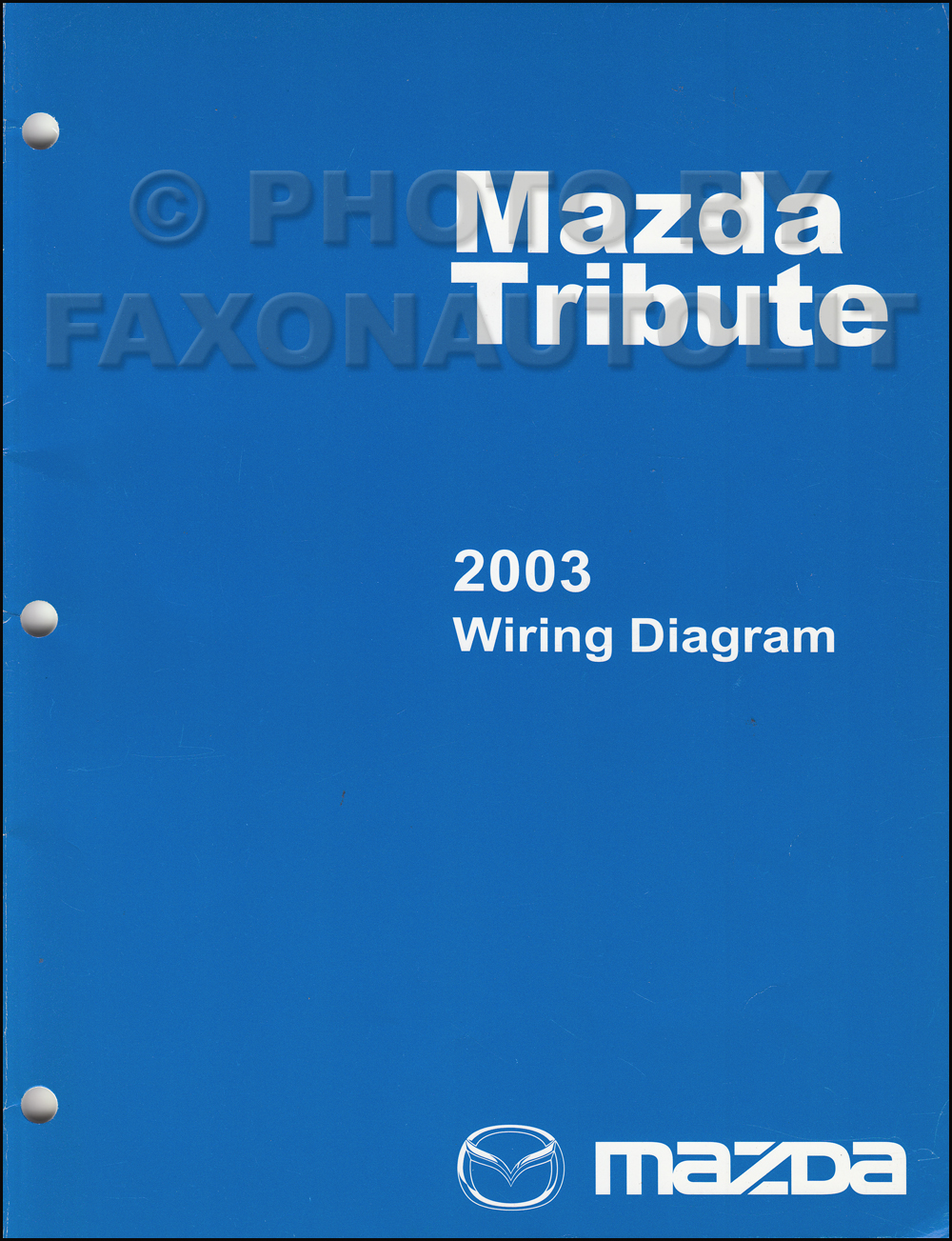 2003 mazda tribute wiring diagram manual original rh faxonautoliterature com