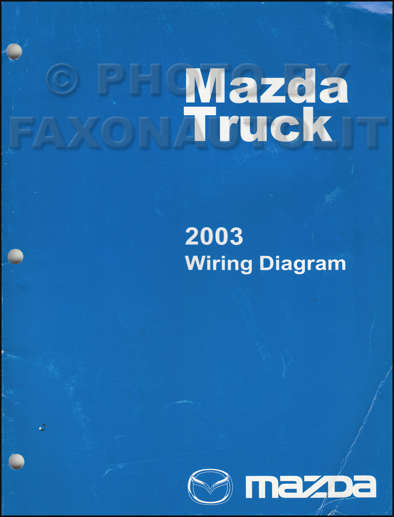 2003 Mazda Truck Wiring Diagram Manual Original B2300