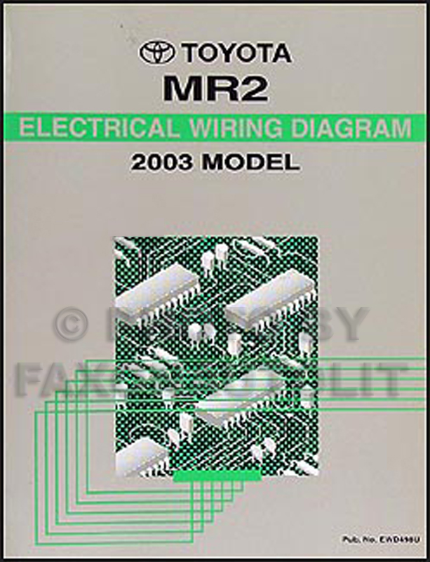 2003 toyota mr2 wiring diagram manual original rh faxonautoliterature com Toyota Supra 2005 Toyota MR2 Spyder