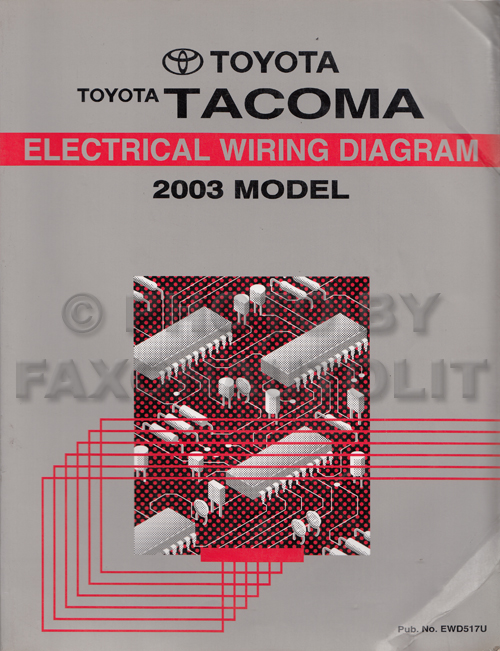 2003 toyota tacoma pickup wiring diagram manual original rh faxonautoliterature com 2003 toyota tacoma electrical wiring diagram