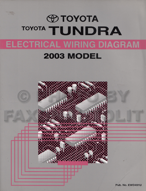 2003 toyota tundra wiring diagram manual original rh faxonautoliterature com 2003 toyota tundra radio wiring diagram 2003 tundra trailer wiring diagram