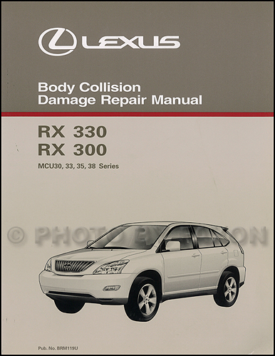 2004 lexus rx 330 wiring diagram manual original 2004 2006 lexus rx 330 body collision repair shop manual