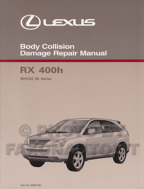 2006 2008 lexus rx 400h body repair shop manual rh faxonautoliterature com 2006 lexus rx400h owners manual pdf 2006 lexus rx400h service manual