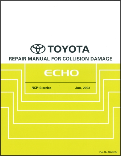 2004 2005 toyota echo hatchback body collision repair shop manual rh faxonautoliterature com echo show manual pdf free download echo chainsaw shop manual
