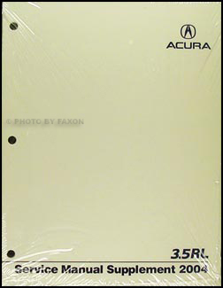2004 Acura 3.5 RL Shop Manual Original Supplement