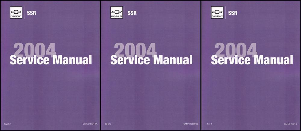 2004 Chevrolet SSR Repair Shop Manual Factory Reprint 3 volume set