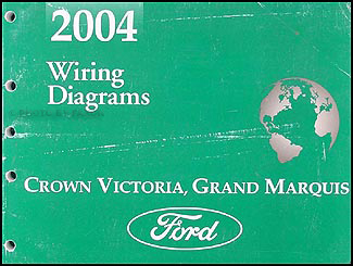 2004 Crown Victoria & Grand Marquis Original Wiring Diagram Manual