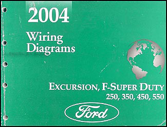 2004 ford excursion super duty f250 550 wiring diagram manual original rh faxonautoliterature com 2004 ford f250 wiring diagram 2004 ford f350 wiring schematics