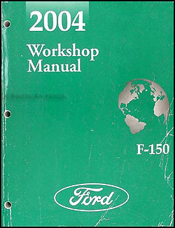 2004 Ford F 150 Repair Shop Manual Original