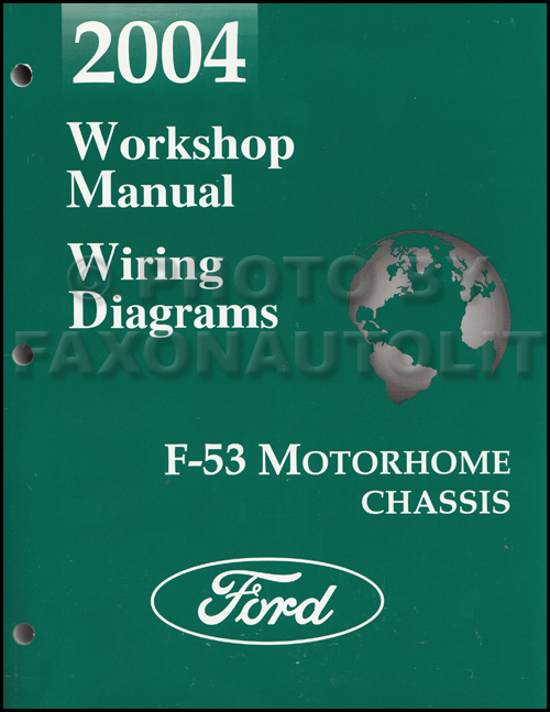2004 ford econoline van club wagon wiring diagram manual original 2004 ford f53 motorhome shop manual original 289 00