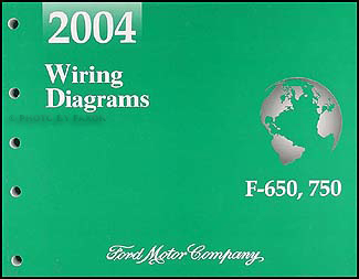2004 Ford F650-F750 Medium Truck Wiring Diagram Manual Original