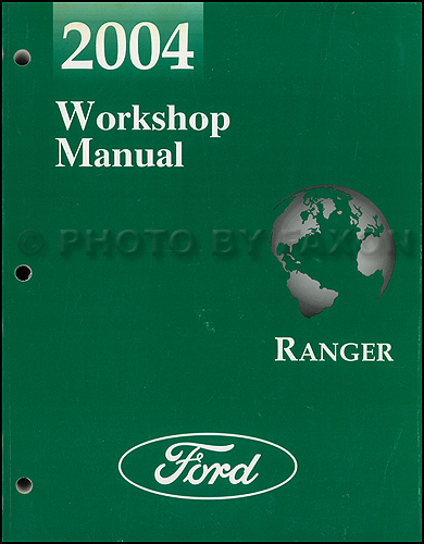 2004 ford ranger repair shop manual original. Black Bedroom Furniture Sets. Home Design Ideas