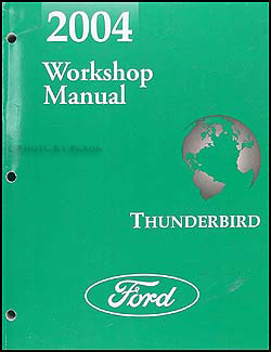 2004 ford thunderbird wiring diagram manual original 2004 ford thunderbird repair shop manual original 159 00