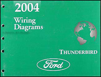 2004 Ford Thunderbird Wiring Diagram Manual Original
