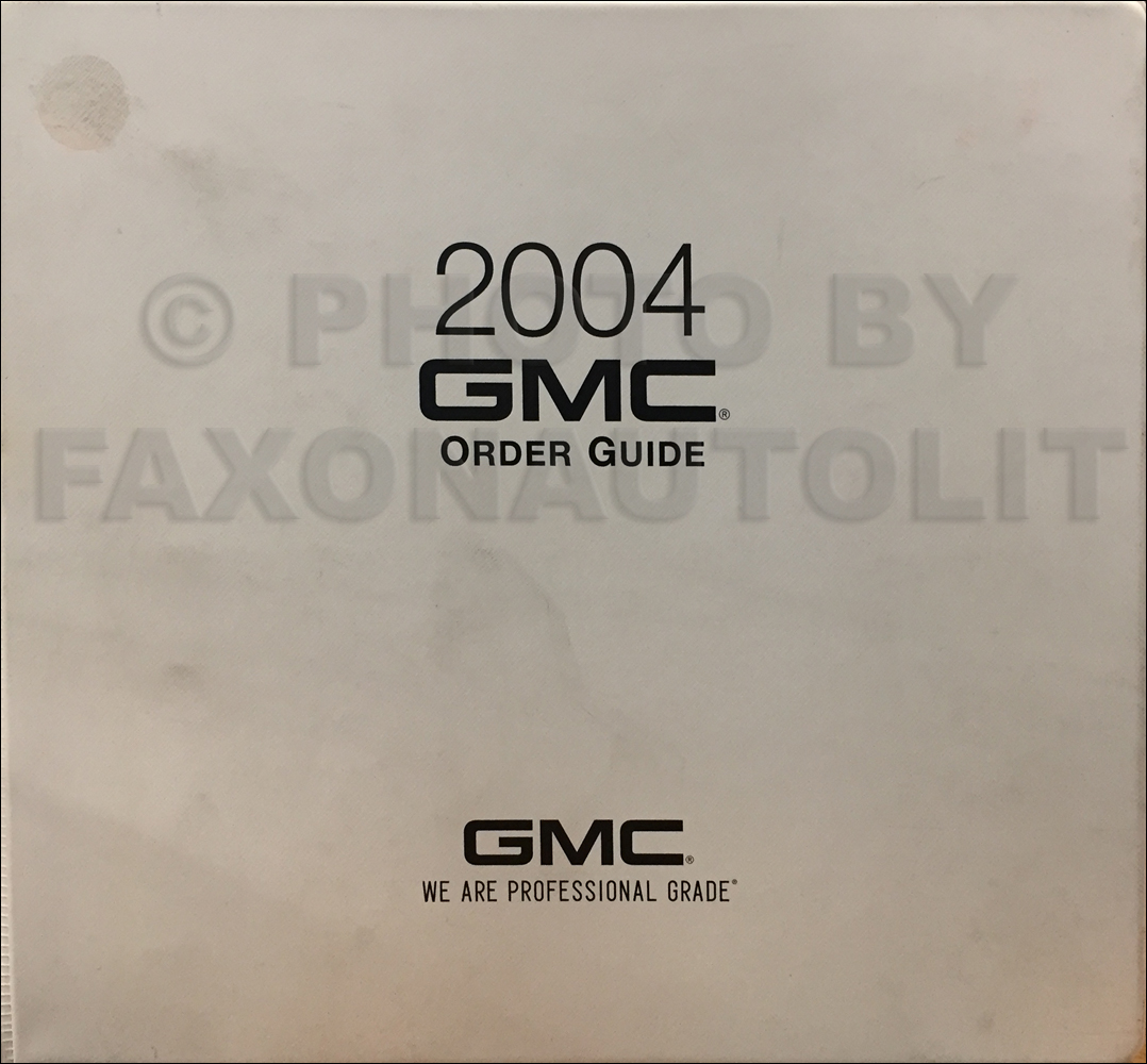 2004 GMC Ordering Guide Dealer Album Original