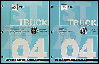 2004 Chevrolet SSR Repair Manual Original 2 volume set