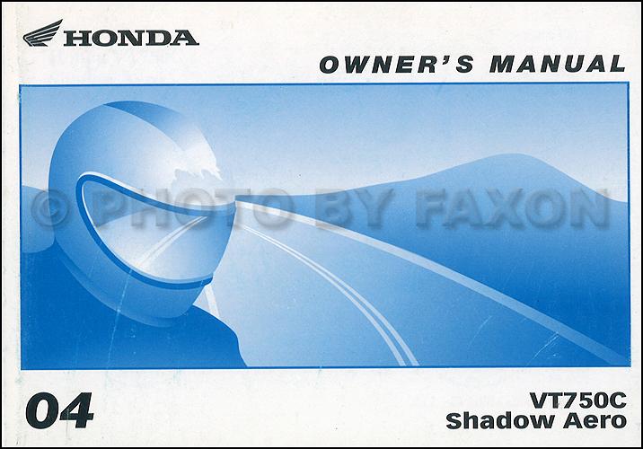 2004 Honda VT750C Shadow Aero Motorcycle Owner's Manual Original
