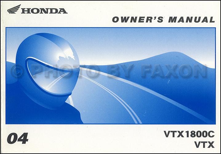2004 honda vtx1800c and vtx motorcycle owner 39 s manual original. Black Bedroom Furniture Sets. Home Design Ideas