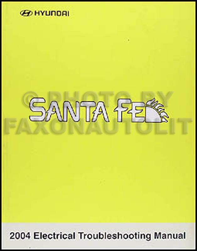 2004 Hyundai Santa Fe Electrical Troubleshooting Manual