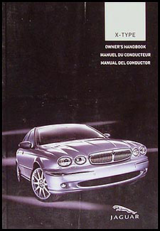 2005 Jaguar X-Type Owner's Manual Original