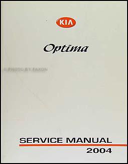 2004 kia optima repair shop manual original rh faxonautoliterature com optima ms service manual 2014 kia optima service manual