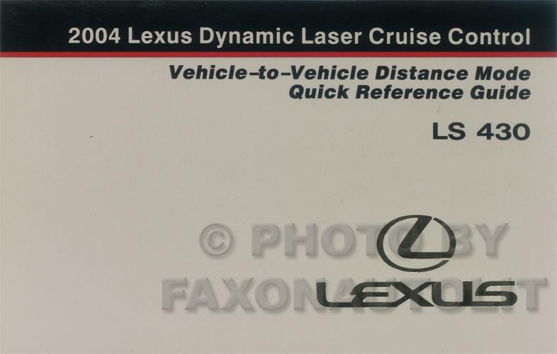 2004 lexus ls 430 dynamic cruise control owner s manual 04 Lexus LS430 04 Lexus LS430