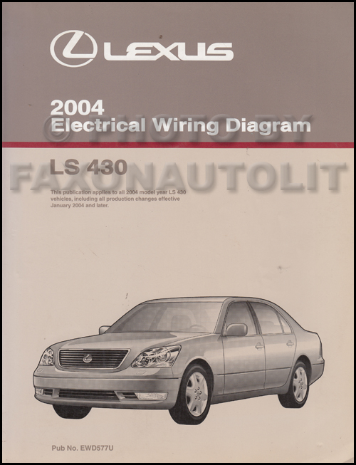 2004 lexus ls 430 wiring diagram manual original rh faxonautoliterature com Wheels for 2001 Lexus LS430 2001 Lexus LS430 Parts
