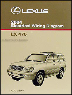 2004 lexus lx 470 wiring diagram manual original rh faxonautoliterature com Toyota Land Cruiser Prado Land Cruiser LX with Third Row Seating