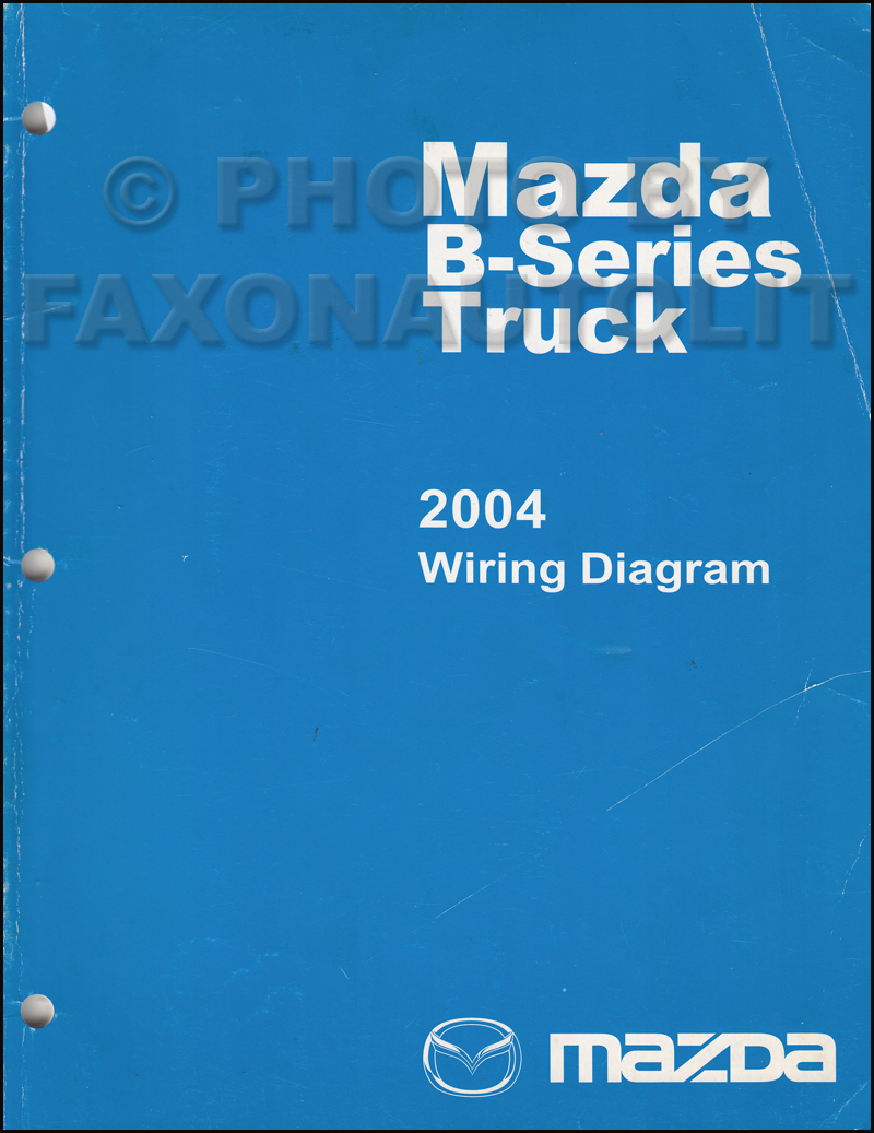 2004 Mazda B4000 Wiring Diagram Content Resource Of Engine B Series Pickup Truck Manual Original Rh Faxonautoliterature Com 1996 Charging Maf