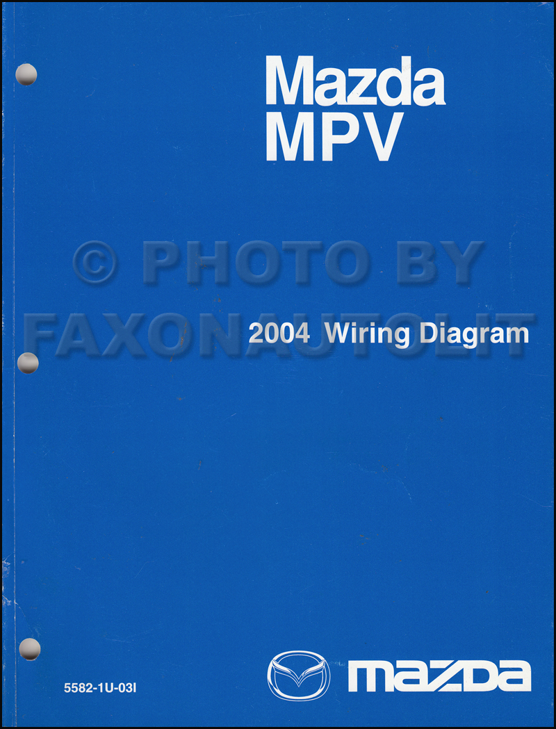 2004 Mazda Mpv Wiring Diagram Enthusiast Diagrams 2003 Protege Manual Original Rh Faxonautoliterature Com 2007 3 Transmission 1997