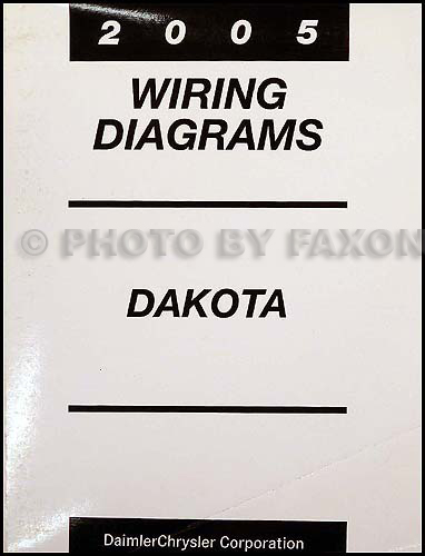 2005 dodge dakota wiring diagram manual original rh faxonautoliterature com 1997 dodge dakota wiring diagrams 89 dodge dakota wiring diagrams