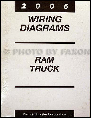 2005 dodge ram truck wiring diagram manual original rh faxonautoliterature com ram truck trailer wiring diagram 2002 Dodge Ram 1500 Wiring Diagram