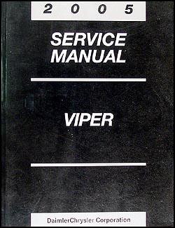 2005 dodge viper repair shop manual original rh faxonautoliterature com 2004 Dodge Viper 2008 Dodge Viper