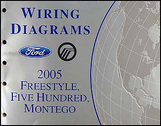 2005 ford freestyle fuse diagram 2005 ford freestyle wiring diagram 2005 freestyle, 500, montego wiring diagram manual original