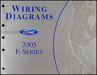 2005 Ford Econoline Van & Club Wagon Wiring Diagram Manual Original
