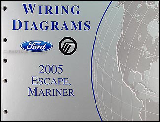 2005 ford escape mercury mariner wiring diagram manual original rh faxonautoliterature com 2005 Ford Escape Coolant Diagram wiring diagram for 2005 ford escape radio