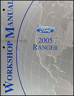 2005 ford ranger repair shop manual original rh faxonautoliterature com 2005 Ford Ranger Owners Manual 2005 Ford Ranger Owners Manual