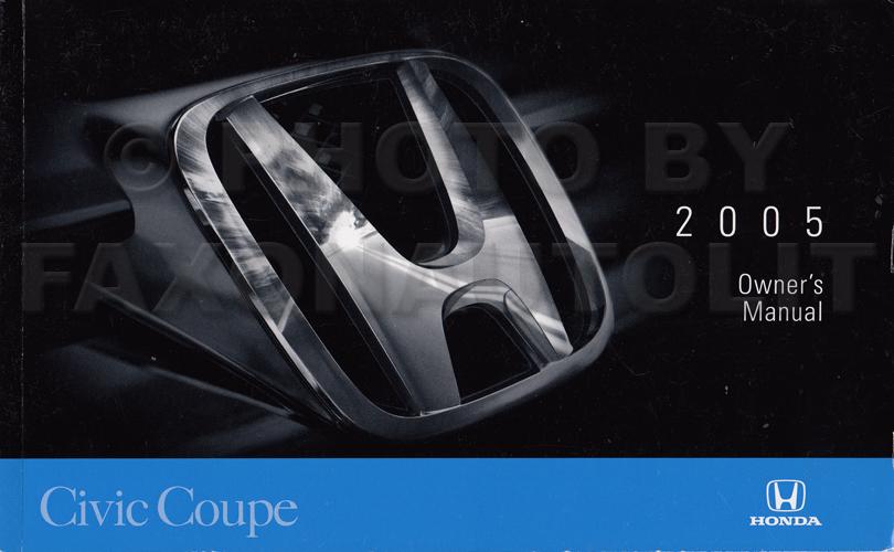 2005 honda civic coupe owner 39 s manual original 2 door