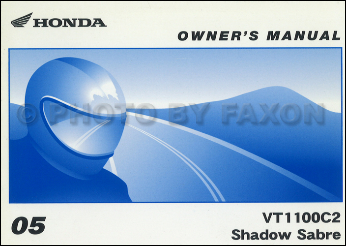 2005 Honda Shadow Sabre Motorcycle Owner's Manual Original VT1100C2