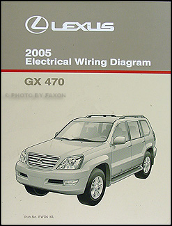 2005 Lexus GX 470 Wiring Diagram Manual Original