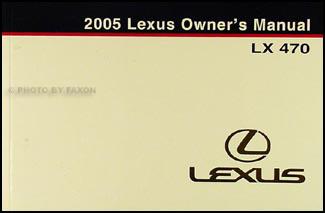 2005 lexus lx 470 owners manual original rh faxonautoliterature com 2005 lexus owners manual pdf 2005 lexus owners manual pdf