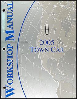 2005 Lincoln Town Car Shop Manual Original