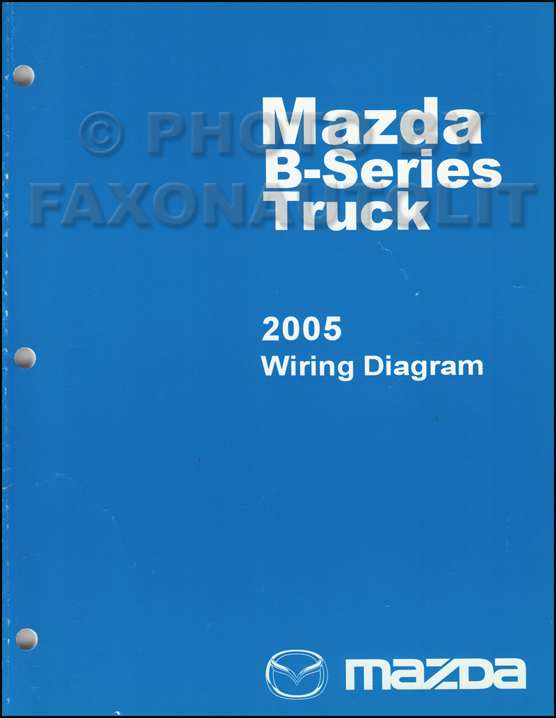 2005 Mazda Pickup Truck Wiring Diagram Manual Original B2300 B3000 B4000