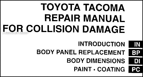 2005ToyotaTacomaOBM TOC 2005 2009 toyota tacoma body repair shop manual original toyota tacoma repair diagrams at readyjetset.co