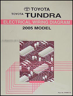 2005 Toyota Tundra    Wiring       Diagram    Manual Original